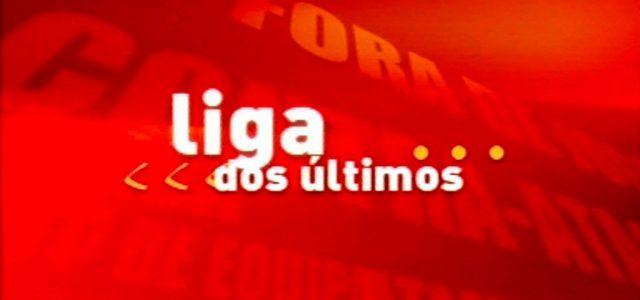 Liga dos Ultimos : la ligue des derniers (en Foot)